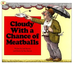 "If the author didn't behave, it could have been called ""Cloudy with a chance of knuckle sandwichs"""