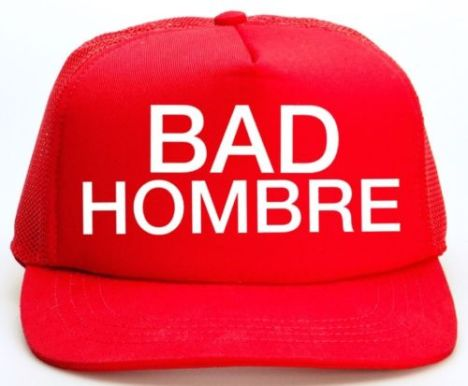 bad-hombre-cap-hat-trump-2016-debate-hilary-vote-funny-make-america-great-again-c879cef4f2e61cc0cb64a1d13af6649b